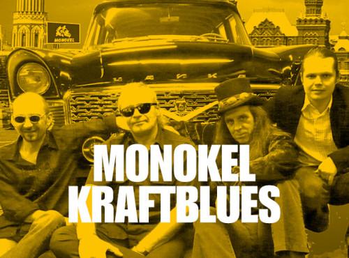 Monokel Kraftblues